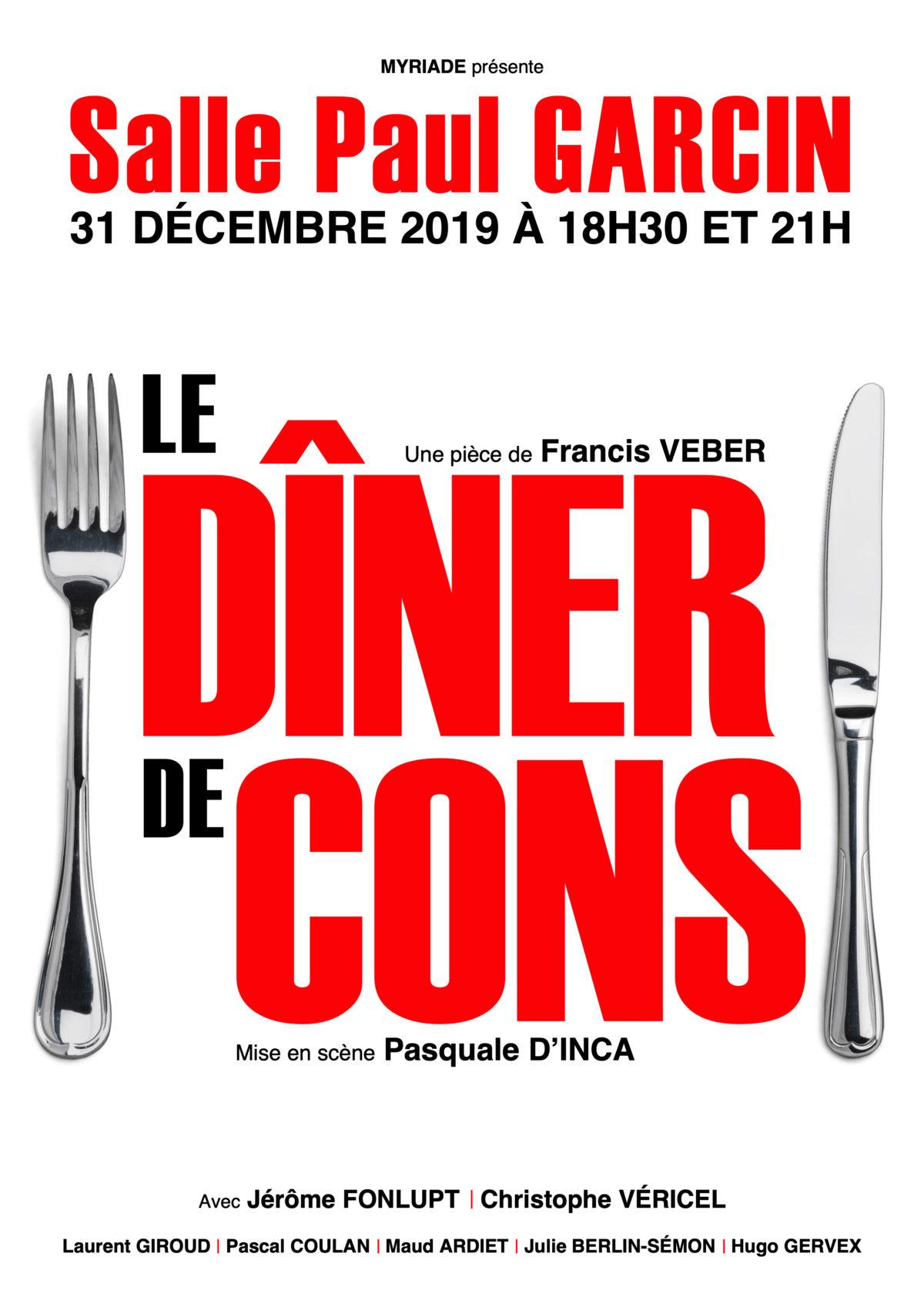 """Réveillon 2020 à Lyon - Affiche du spectacle """"Le Dîner de Cons"""""""